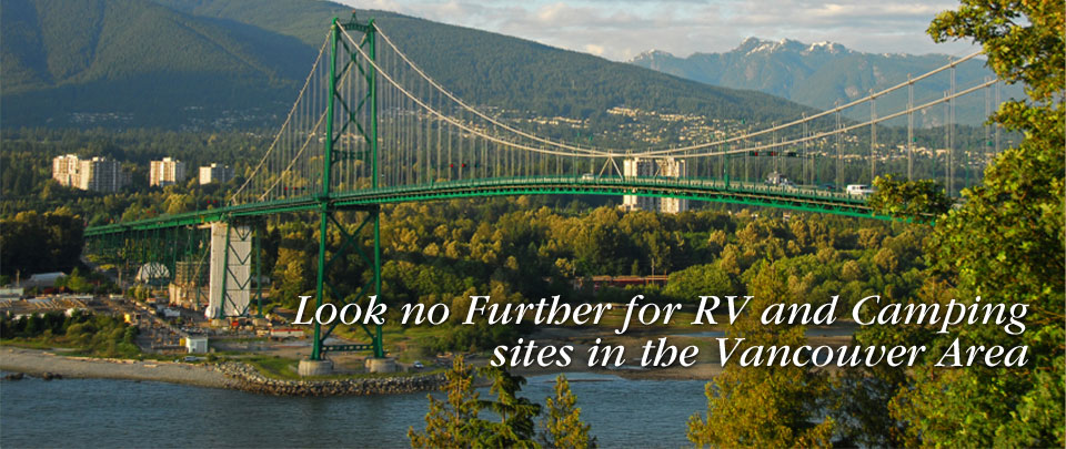 West Vancouver RV Park & Camping Sites | Capilano River RV Park